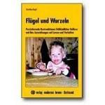 Flügel und Wurzeln: Persistierende Restreaktion frühkindlicher Reflexe und ihre Auswirkungen auf Lernen und Verhalten