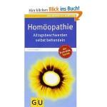 Homöopathie: Alltagsbeschwerden selbst behandeln